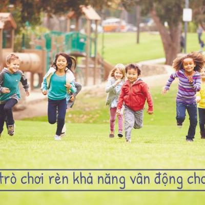 10 TRÒ CHƠI RÈN KHẢ NĂNG VẬN ĐỘNG CHO BÉ (PHẦN 2)| Dành Cho Bé Yêu